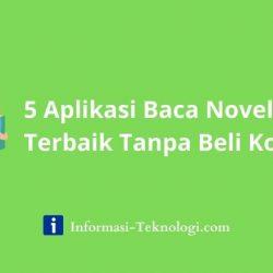 5 Aplikasi Baca Novel Terbaik Tanpa Beli Koin