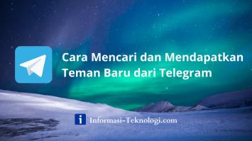 Cara Mencari dan Mendapatkan Teman Baru dari Telegram