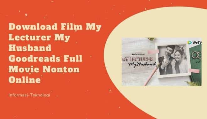 Download Film My Lecturer My Husband Goodreads Full Movie Nonton Online