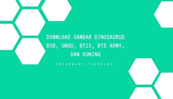 Download Gambar Dino BxB, Ungu, BT21, BTS Army, dan Kuning