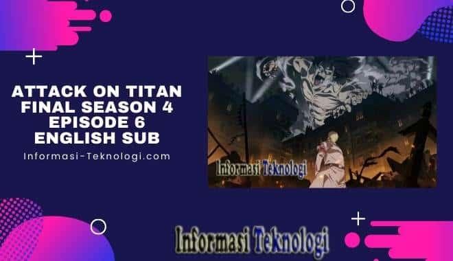 Attack On Titan Final Season 4 Episode 6 English Sub
