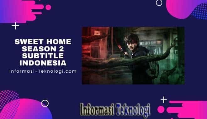 Download Sweet Home Season 2 Subtitle Indonesia