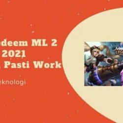 Kode Redeem ML 2 Januari 2021 Terbaru Pasti Work