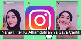 Filter Alhamdulillah Ya Saya Cantik