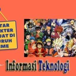 Daftar Karakter Terkuat di Seluruh Anime (OverPower)