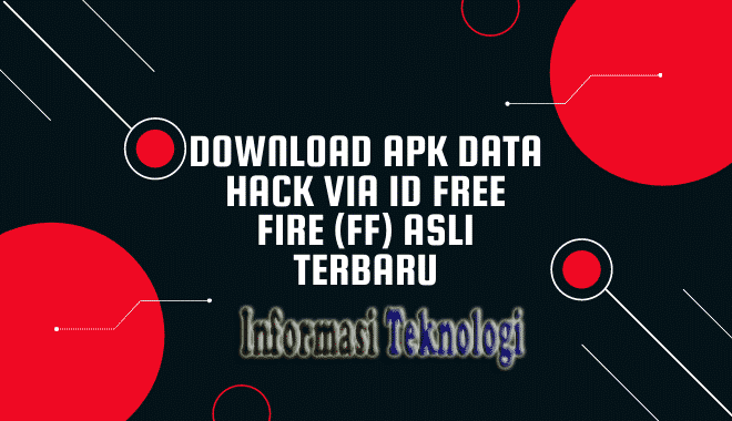 Download Apk Data Hack Via ID Free Fire (FF)