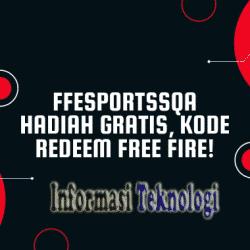 Ffesportssqa Hadiah Gratis, Kode Redeem Free Fire!