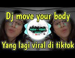 Dj Mbon Mbon Dj Move Your Body Viral