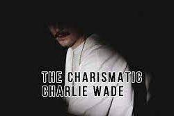 Novel charlie wade bab 3598, Novel charlie wade bab 3599, Novel charlie wade bab 3599 Terbaru, Novel Charlie Wade 3598-3599,